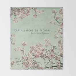The Earth Laughs in Flowers Throw Blanket