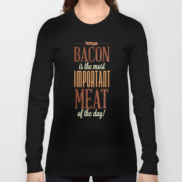 As The Old Saying Goes Long Sleeve T-shirt