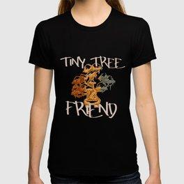 Tiny Tree Friend Bonsai Art Lover Gift T-shirt