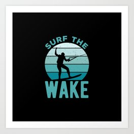 Funny Wakeboard Quote Art Print