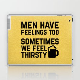 Men Have Feelings Funny Quote Laptop & iPad Skin
