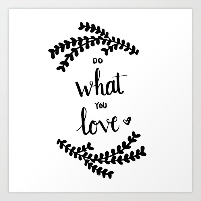 how to do hand lettering lettering do what you quote print by 22275 | hand lettering do what you love quote prints