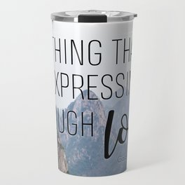 Galatians 5:6 Travel Mug