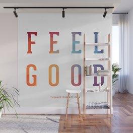 Feel Good Wall Mural