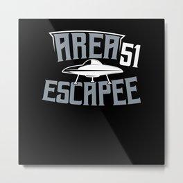 Area 51 Escape UFO Alien Space shirt Metal Print