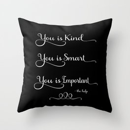 You is Kind - Black Throw Pillow