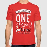 I Will Only Have One Glass of Wine Tonight Mens Fitted Tee SMALL Red