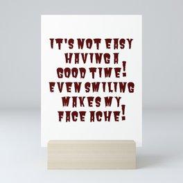 Even Smiling Mini Art Print