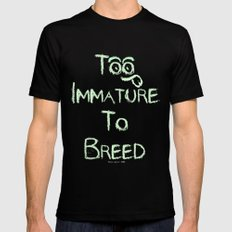 Too Immature To Breed - TJ 2012 MEDIUM Black Mens Fitted Tee