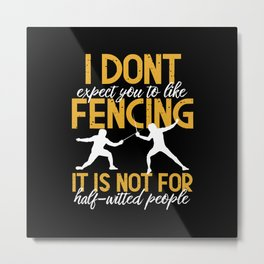 Fencing Epee Gift Idea Fencer Metal Print