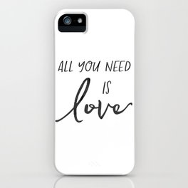 All You Need Is Love Beetles Song Quote Digital Wall For Gift and Office Decor iPhone Case