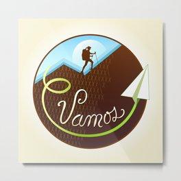 Vamos (Let's Go) - Hiking Metal Print