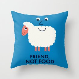 Friend, Not Food Throw Pillow