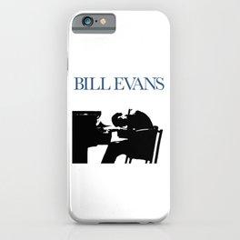 Bill Evans iPhone Case