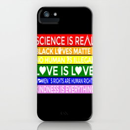 Sience is Real, no  Human is  Illegal iPhone Case