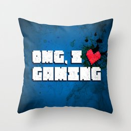 OMG, I love gaming! Nerdy gamer humor Throw Pillow
