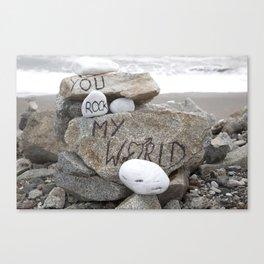 You rock my world Canvas Print
