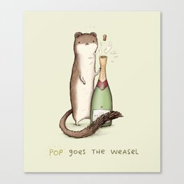 Pop Goes the Weasel Canvas Print