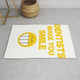 Dentists Make You Smile Smiley Face Rug
