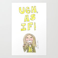 Clueless Quote Art Print