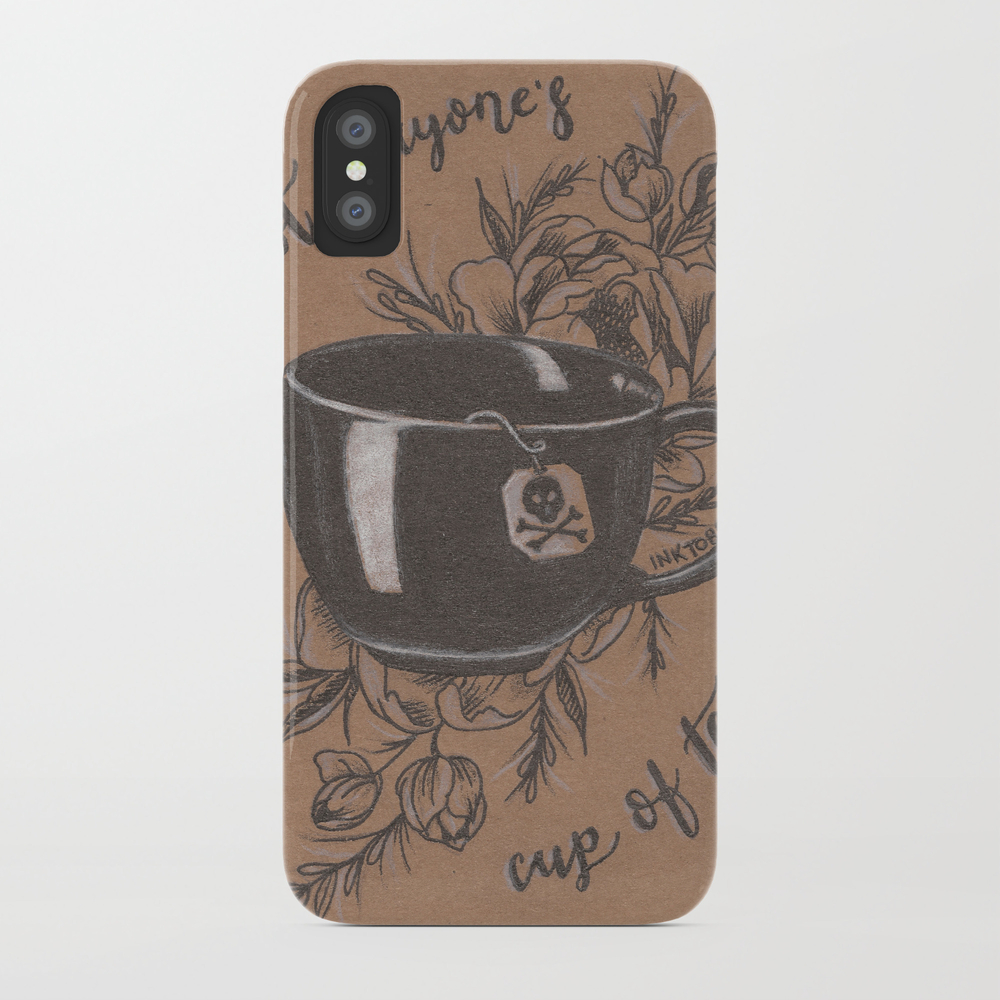 Not Everyone's Cup Of Tea Phone Case by Jadepowelljones PCS7893902