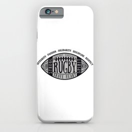 Rugby values iPhone Case