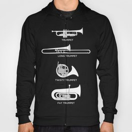Funny Types Of Trumpet | Marching Band Hoody