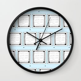 People who wear shoes don't have an imagination  Wall Clock