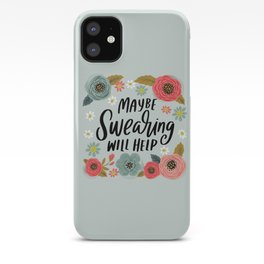 Pretty Not-So-Swe*ry: Maybe Swearing Will Help iPhone Case