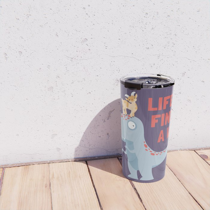 Life Uh Finds a Way Travel Mug