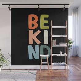 Be Kind Wall Mural