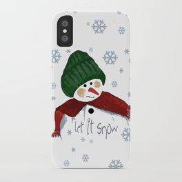 Let's build a snowman, let it snow iPhone Case