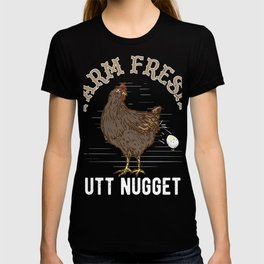 Eggs = Butt Nuggets | Funny Farmers Chicken Lovers Tee T-shirt
