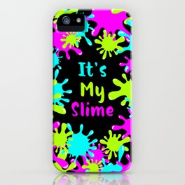 My Slime iPhone Case