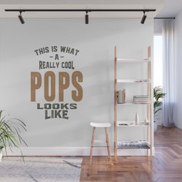 Gift for Pops Wall Mural