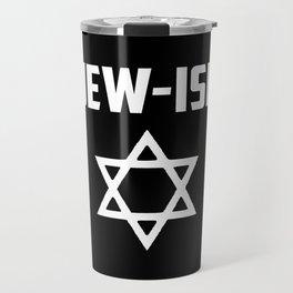 Jew-ish funny quote Travel Mug