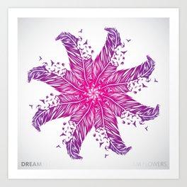 Dream Flowers Art Print