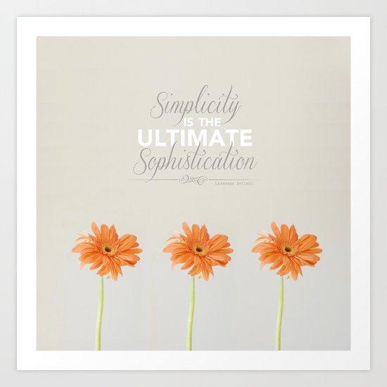 Simplicity is the ultimate sophistication - Leonardo DaVinci Art Print