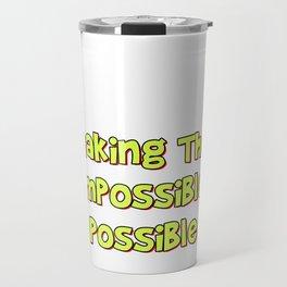 Problem Solving or Brainstorming Tshirt Design Making the impossibe possible Travel Mug