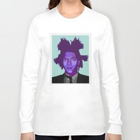 basquiat Long Sleeve T-shirts featuring Basquiat by Grace Teaney Art