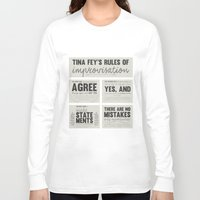 tina fey Long Sleeve T-shirts featuring Tina Fey's Rules of Improvisation by lidia