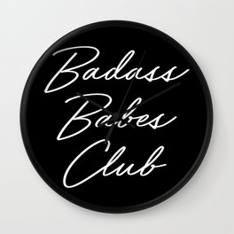 Badass Babes Club 1 Wall Clock