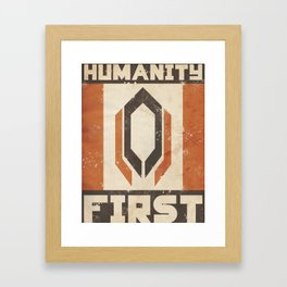 Humanity First Framed Art Print