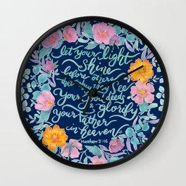 Let Your Light Shine- Matthew 5:16 Wall Clock