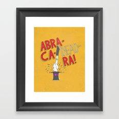 Abra-Ca-Dead-Ra! Framed Art Print