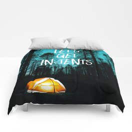 Lets Get In Tents Comforters