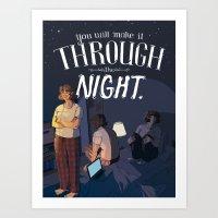 You Will Make It Through The Night Art Print