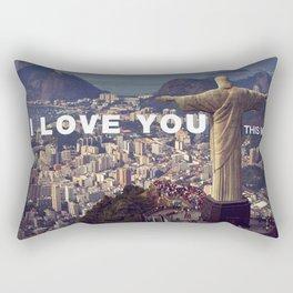 Rio de Janeiro - I love you this much Rectangular Pillow