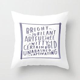 y o u  ~  a r e Throw Pillow