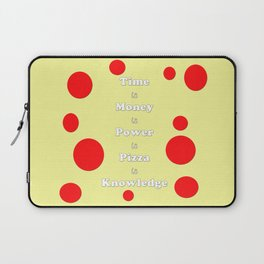 Pizza is Knowledge Laptop Sleeve